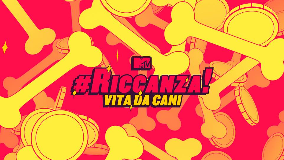 #Riccanza - Vita da cani S1